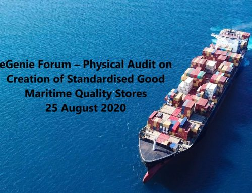 eGenie Forum – Physical Audit on Creation of Standardised Good Maritime Quality Stores